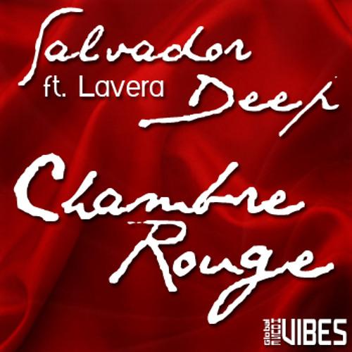 Salvador Deep ft. Lavera - Chambre Rouge (Original Mix)
