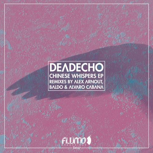 DeadEcho - Chinese Whispers (Baldo Remix) (Flumo Recordings)
