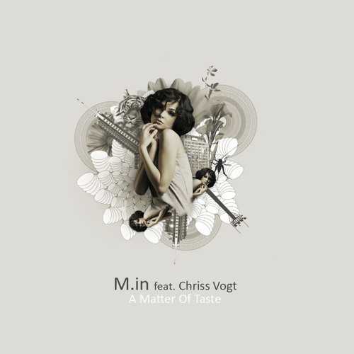 M.in feat. Chriss Vogt - A Matter Of Taste ALBUM preview Yellow Tail Rec