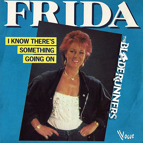 Frida - I Know There's Something Going On (The BladeRunners 'Good Thing' Edit)