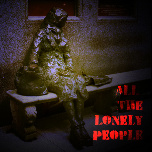 ShiteKnob - All The Lonely People