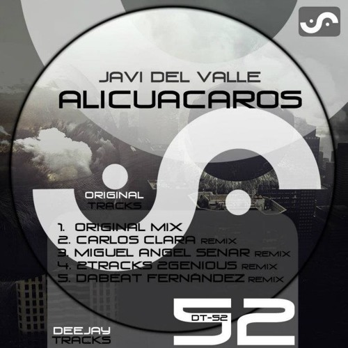 Javi del Valle - Alicuacaros (Dabeat Fernandez remix) PREVIEW