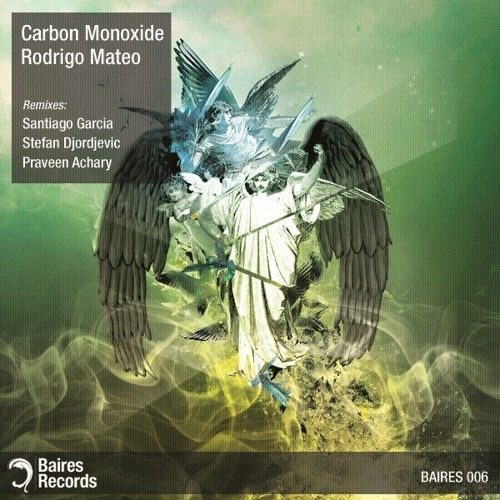Rodrigo Mateo - Carbon Monoxide (Praveen Achary Remix - Snippet) [Baires Records]