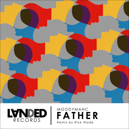 Father EP - Moodymanc - Inc Remix by Rick Wade - LANDED Records (128kbps) [LOW RES CLIP]