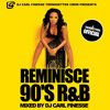 Reminisce Vol 1 90's RnB Mix by Carl Finesse