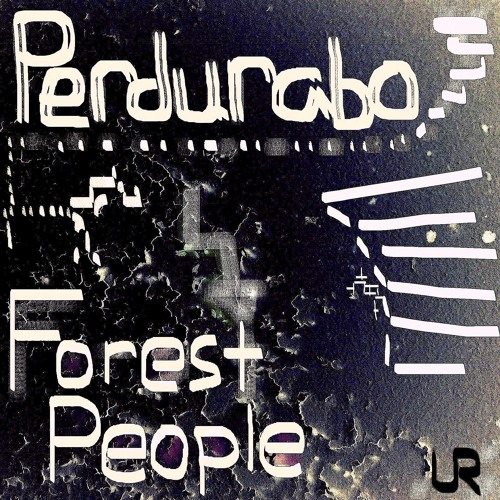 Perdurabo - Forest People