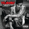 "YELAWOLF ""Pop the Trunk"" (Produced by WillPower)"