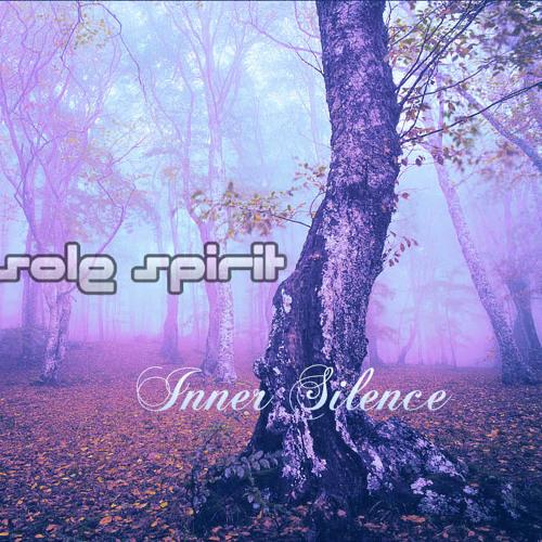 """Sole Spirit - """"Inner Silence"""""""