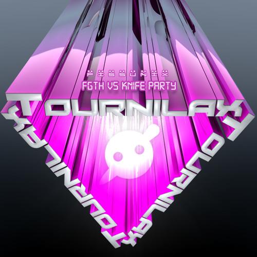 Tournilax (Knife Party Mashed)