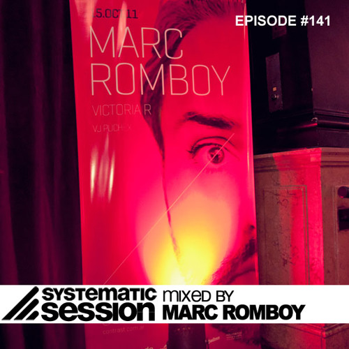 Systematic Session Episode 141 (Mixed by Marc Romboy)