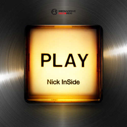 Nick InSide - Play (Original Mix)