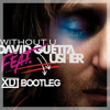 David Guetta - Without You Feat. Usher (X DJ Bootleg) Free Download