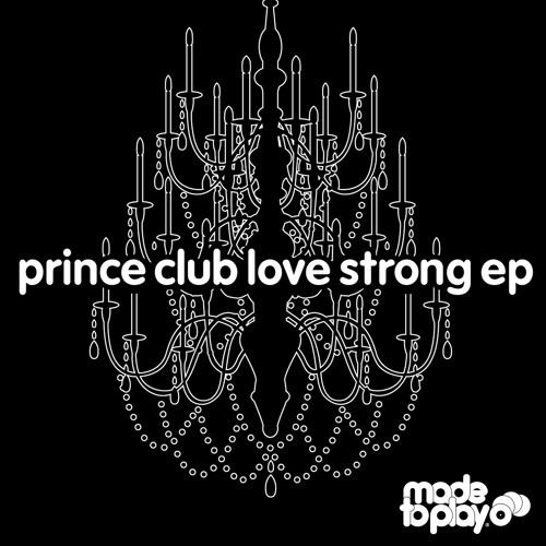 Prince Club - Love Strong
