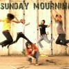Sunday Mourning-Get Over It