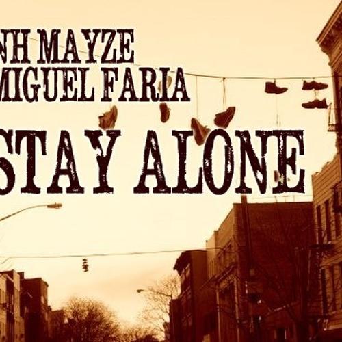 Jonh Mayze & Miguel Faria - Stay Alone