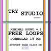 Try Studio Minimal V1 DEMO SONG  ::: DOWNLOAD LOOPS CLICK ON FACEBOOK PAGE:::