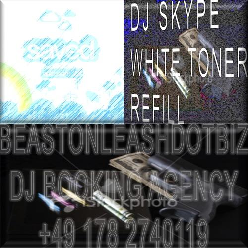 DJ Skype - WHITE TONER REFILL
