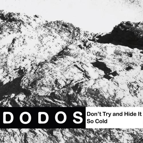 The Dodos - So Cold