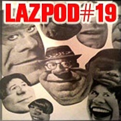 Damian Lazarus- Lazpod 19