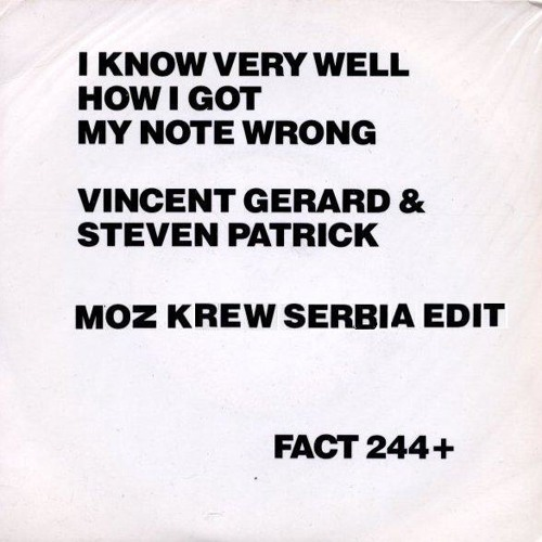 Vincent Gerard & Steven Patrick - I Know Very Well How I Got My Edit Wrong (Moz Krew Serbia Edit)