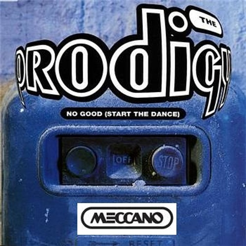 Prodigy - No Good (MECCANO 2k11 RMX) - FREE DOWNLOAD