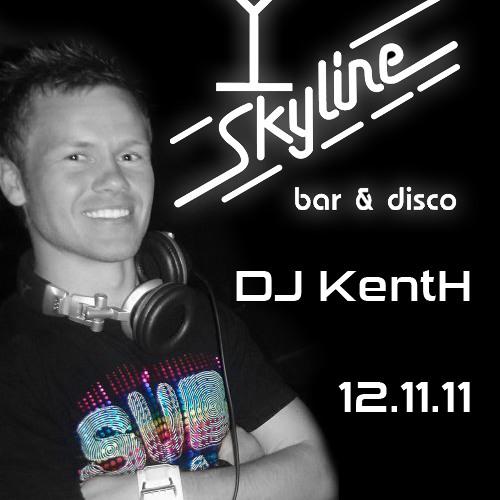 DJ KentH Live @ Skyline, 12.11.11.