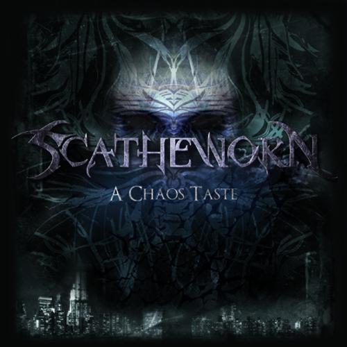 Scatheworn - 04 - A Chaos Taste