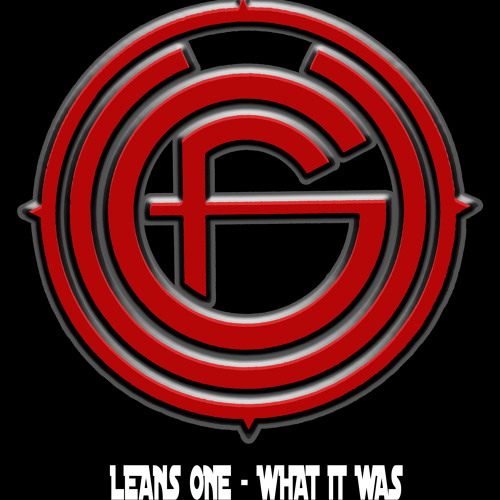 Leans One - What It Was