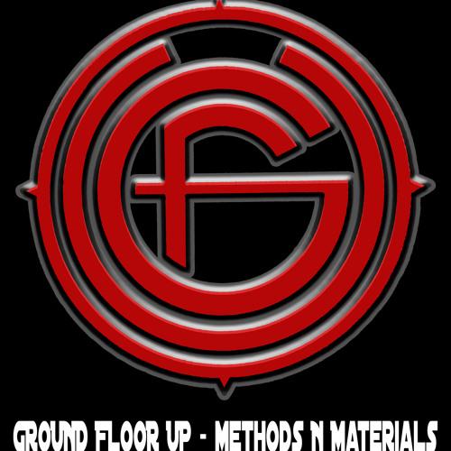 Ground Floor Up - Methods & Materials