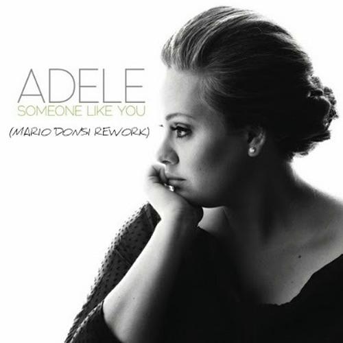 Adele - Someone like you (Mario Donsi Rework)