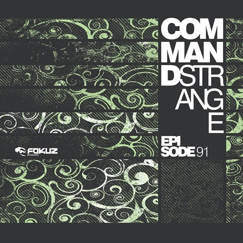Command Strange - Song For You [EPISODE 91 LP OUT NOW]