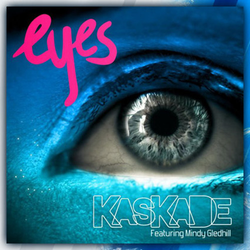 Kaskade - Eyes (R3hab Remix)