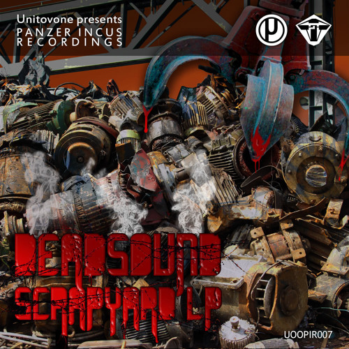 Scrapyard LP by Deadsound (3 track teaser)