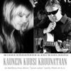 Kaunein kuusi kruunataan (Minna Kähkönen & Ari Wahlberg