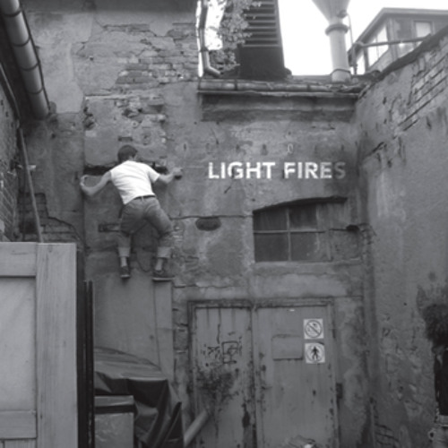 Light Fires - If You're Bored