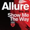 "Tiesto Presents Allure & JES ""Show Me The Way"""