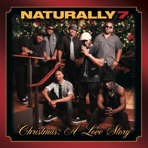 Naturally 7 - Christmas: A Love Story