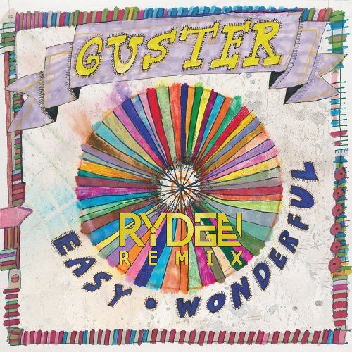 Guster - This Is How It Feels to Have a Broken Heart (Ryden Ridge Remix)