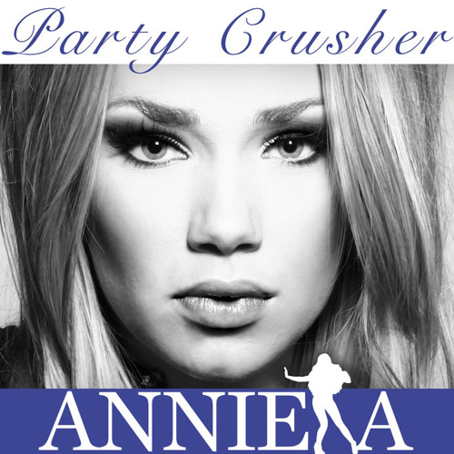 Anniela - Party Crusher (Eric Shaw Remix)