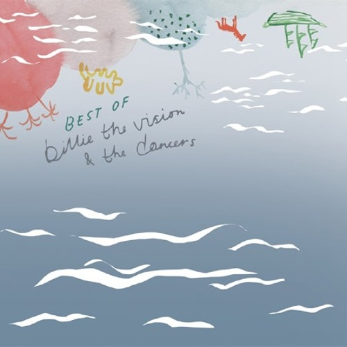 Billie The Vision And The Dancers - I m A Cuckoo (Belle &Sebastian Cover)