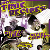 Da True Recipes DeeJayJul/DJ Cainfry vol1