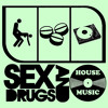 Sex, Drugs & House Music - I've Got The Power