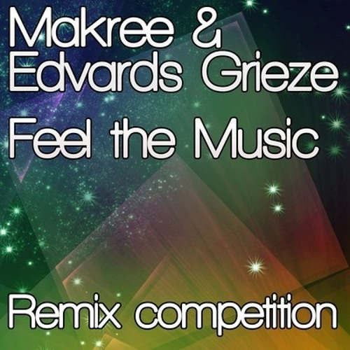 Makree & Edvards Grieze - Feel The Music (Thell's Agressive Remix)