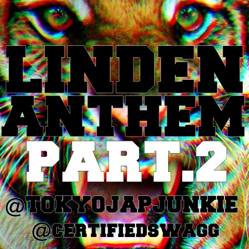 Linden Anthem PART 2 - Tokyo : JapaneseJunkie [ PROD. BY DJ ELO ]
