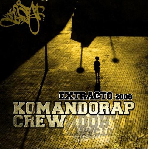 Komandorap - Extracto Vol.1 (2008)