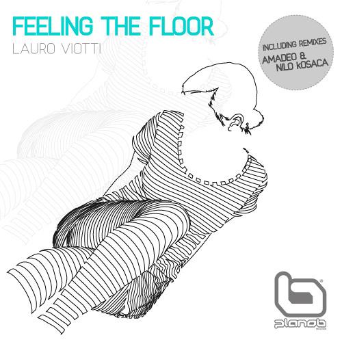 Lauro Viotti - Feeling the Floor (original mix)