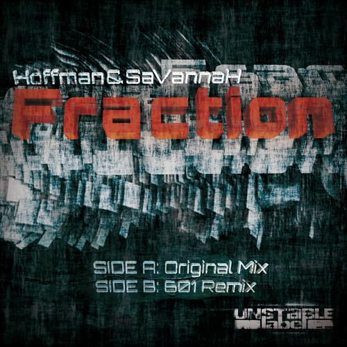 UNS027A - Hoffman & SaVannaH - Fraction UNSTABLE LABEL [FREE D/L]
