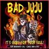 Download Voodoo chile - Bad JuJu NOv 25th 2011 Mp3