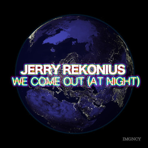 Jerry Rekonius - We Come Out (At Night) (Instrumental) PREVIEW