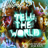 Tell the World (Demo Version)
